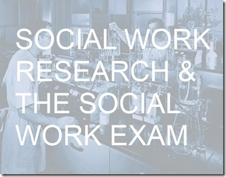 social work research and the social work exam