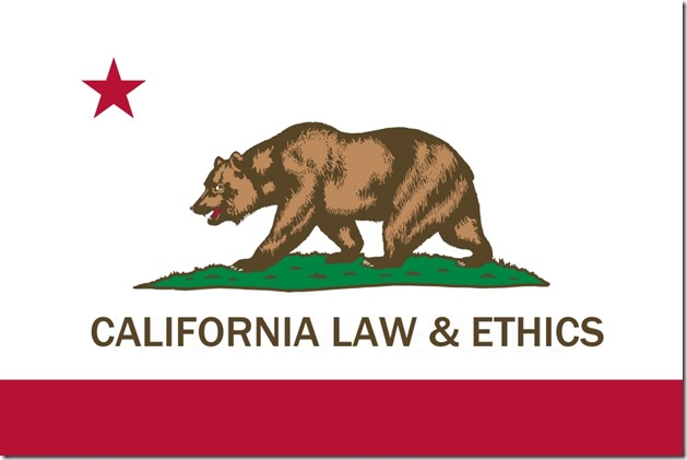 california law and ethics